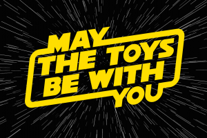 May The Toys Be With You Exhibition